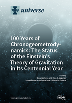 Special issue 100 Years of Chronogeometrodynamics: the Status of the Einstein's Theory of  Gravitation in Its Centennial Year book cover image