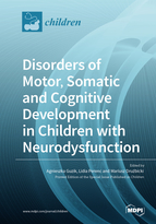 Special issue Disorders of Motor, Somatic and Cognitive Development in Children with Neurodysfunctions book cover image