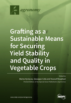 Special issue Grafting as a Sustainable Means for Securing Yield Stability and Quality in Vegetable Crops book cover image