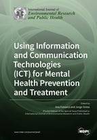 Using Information and Communication Technologies (ICT) for Mental Health Prevention and Treatment