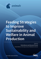 Feeding Strategies to Improve Sustainability and Welfare in Animal Production