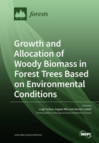 Growth and Allocation of Woody Biomass in Forest Trees Based on Environmental Conditions