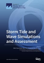 Storm Tide and Wave Simulations and Assessment