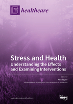 Special issue Stress and Health: Understanding the Effects and Examining Interventions book cover image