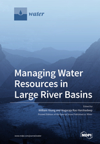 Managing Water Resources in Large River Basins