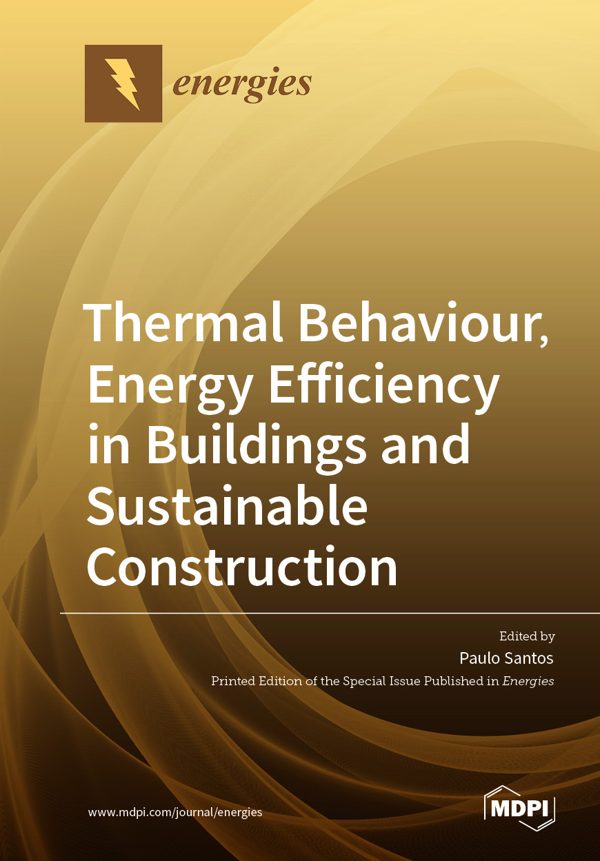 Thermal Behaviour, Energy Efficiency in Buildings and Sustainable Construction