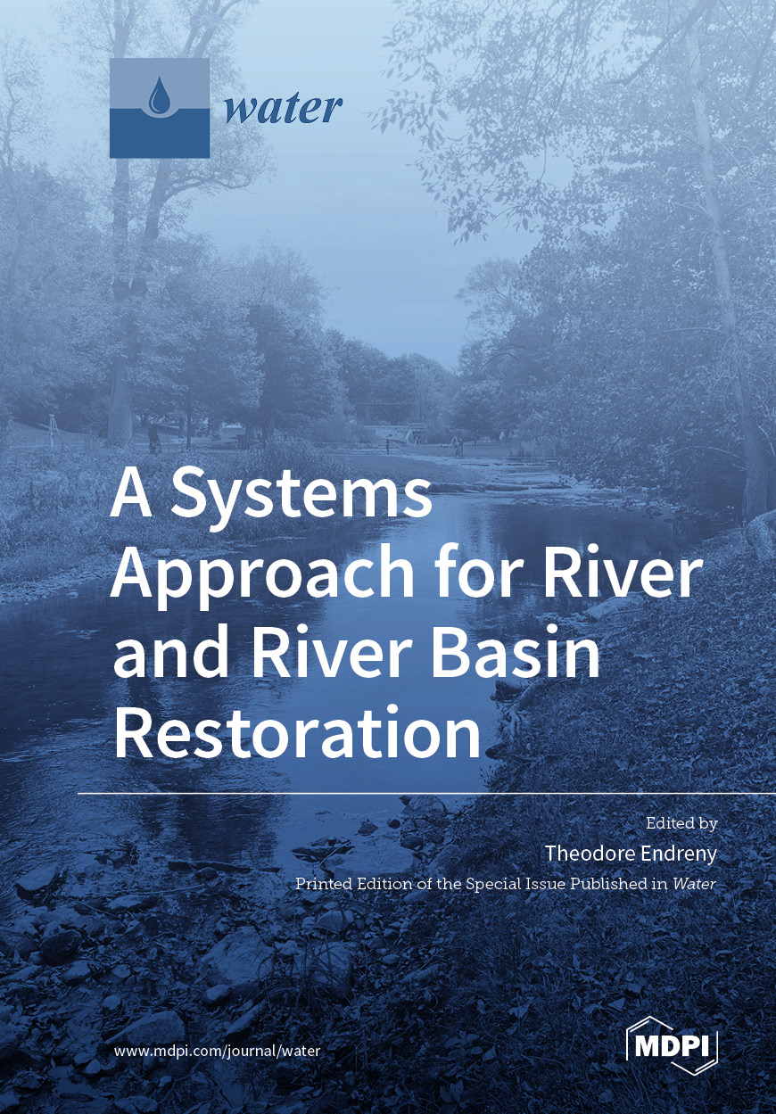 A Systems Approach for River and River Basin Restoration