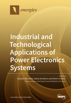 Industrial and Technological Applications of Power Electronics Systems