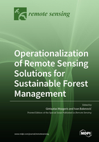 Operationalization of Remote Sensing Solutions for Sustainable Forest Management