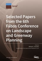Special issue Selected Papers from the 6th Fábos Conference on Landscape and Greenway Planning: Adapting to Expanding and Contracting Cities book cover image
