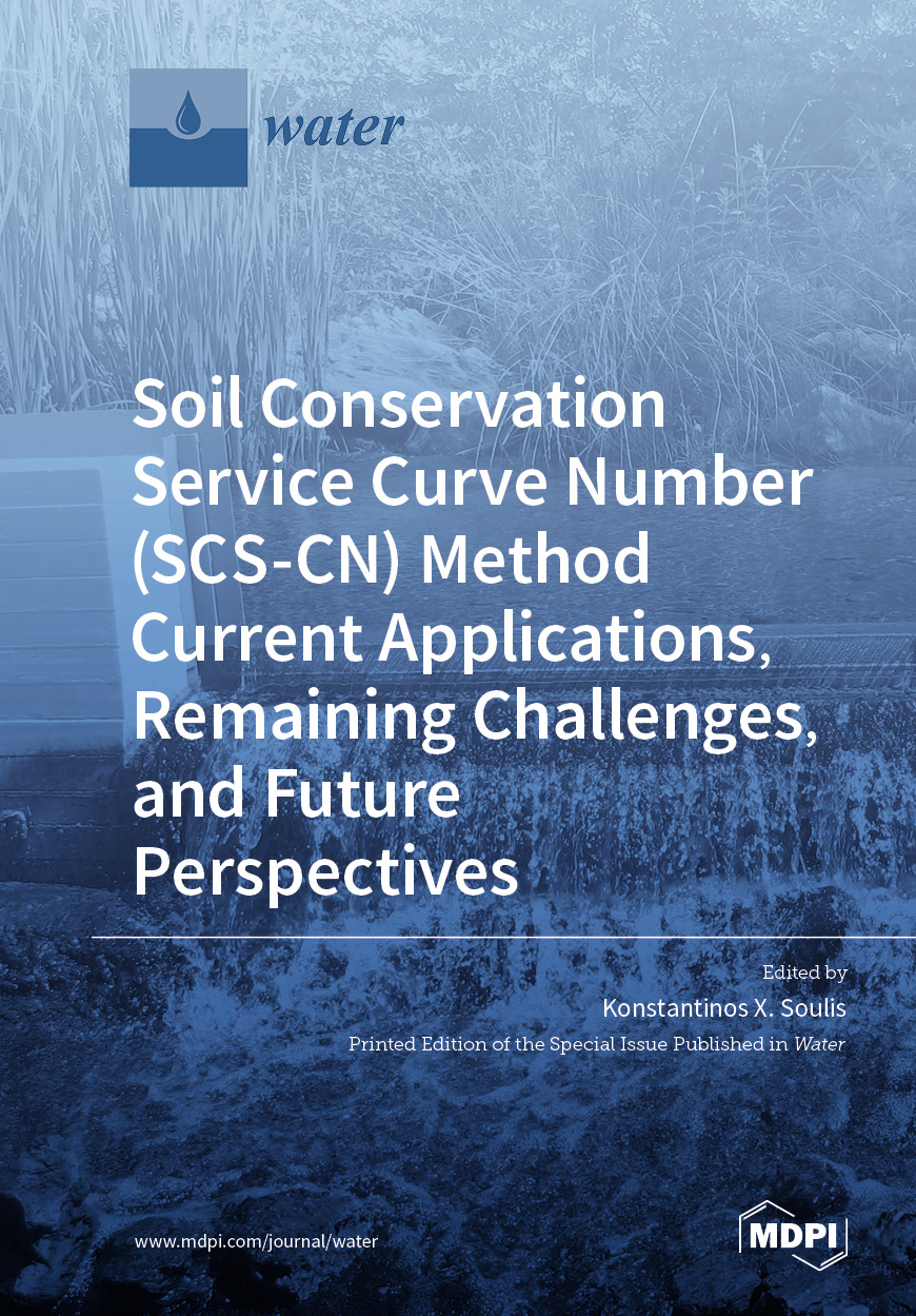 Soil Conservation Service Curve Number (SCS-CN) Method Current Applications, Remaining Challenges, and Future Perspectives