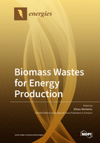 Biomass Wastes for Energy Production