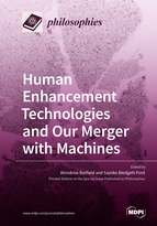 Special issue Human Enhancement Technologies and Our Merger with Machines book cover image