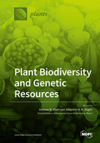Plant Biodiversity and Genetic Resources