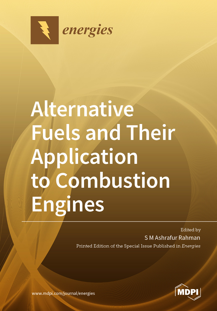 Alternative Fuels and Their Application to Combustion Engines