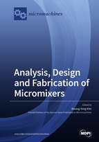Analysis, Design and Fabrication of Micromixers
