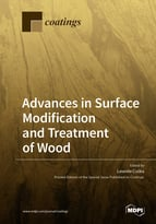Advances in Surface Modification and Treatment of Wood