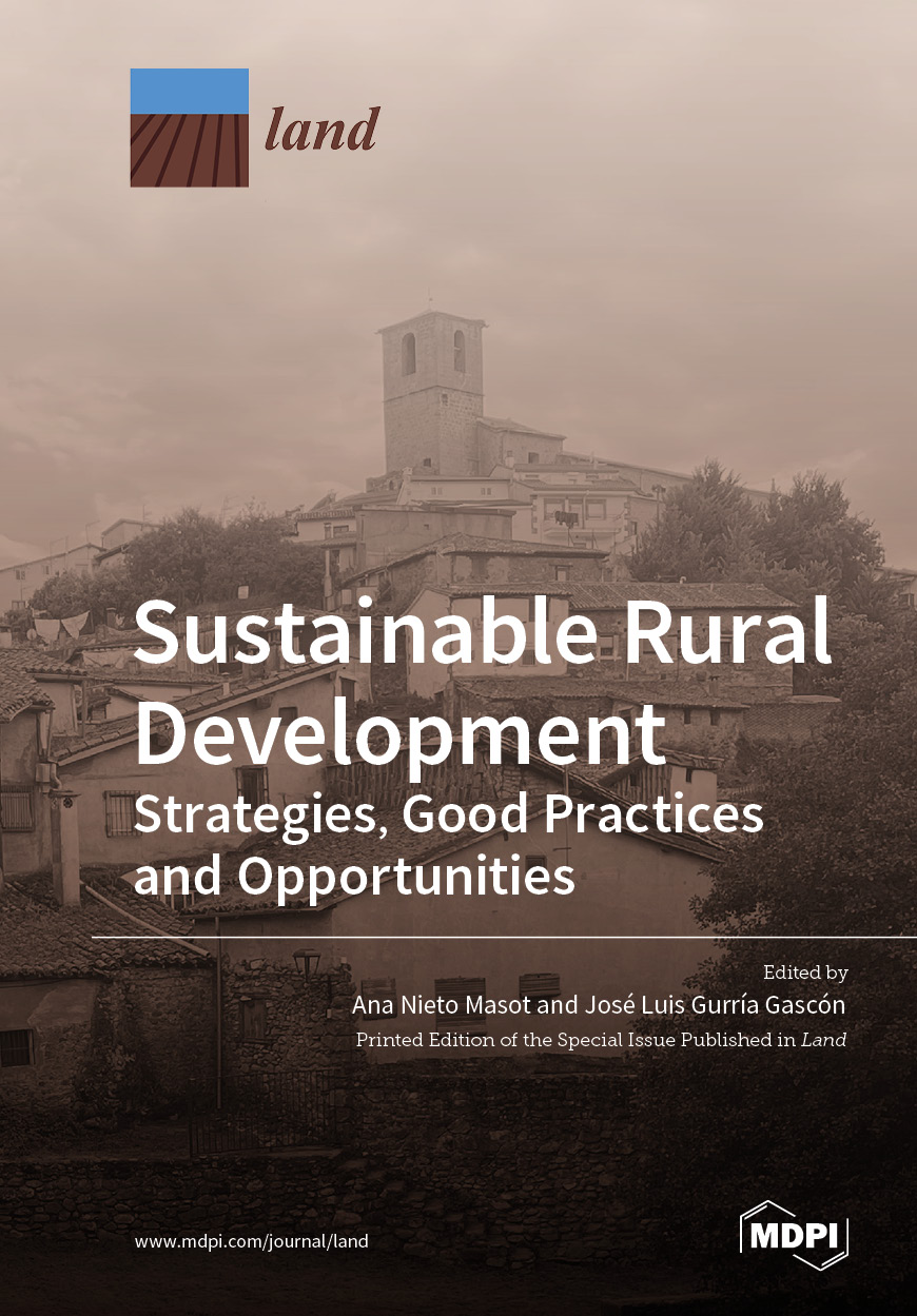 Sustainable Rural Development: Strategies, Good Practices and Opportunities