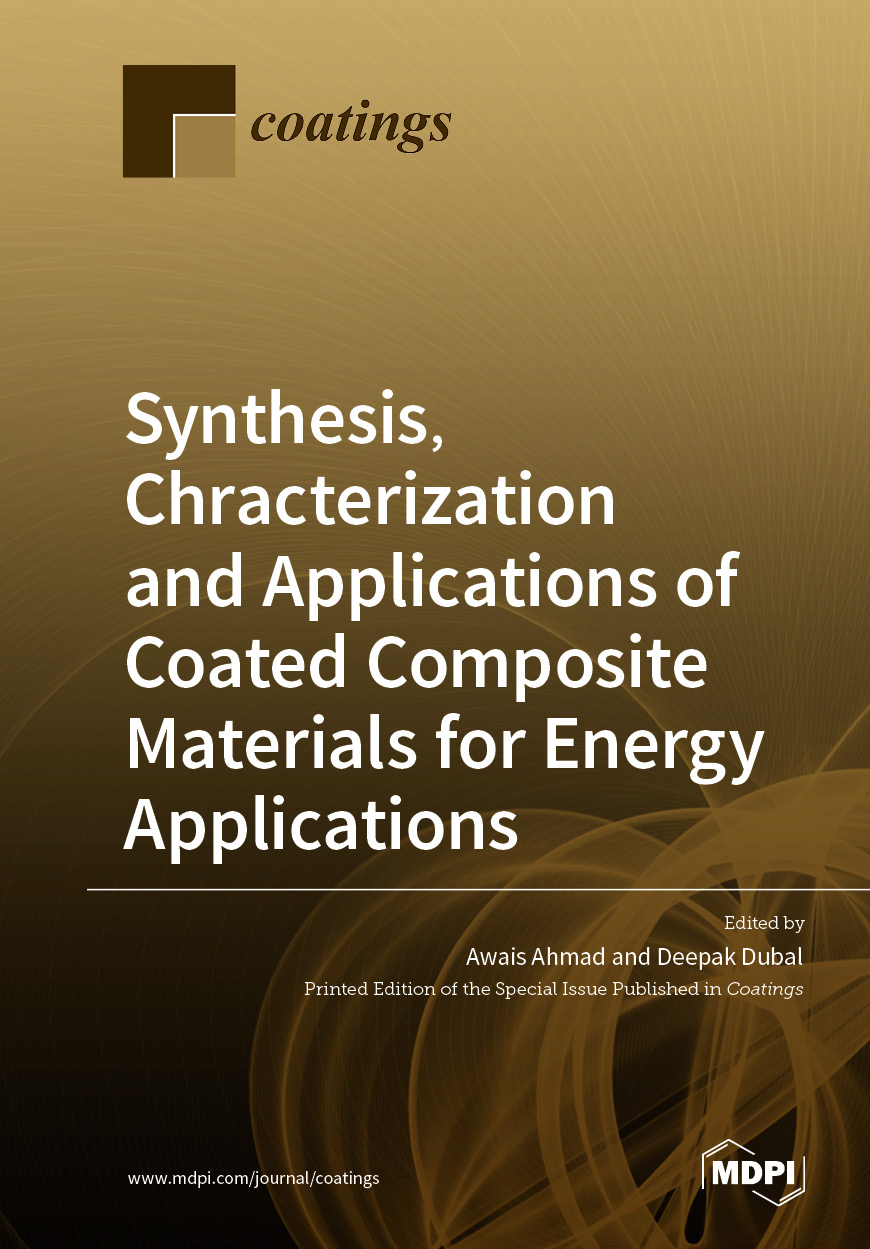 Synthesis, Chracterization and Applications of Coated Composite Materials for Energy Applications