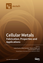 Cellular Metals: Fabrication, Properties and Applications