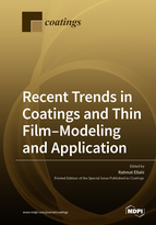 Recent Trends in Coatings and Thin Film–Modeling and Application
