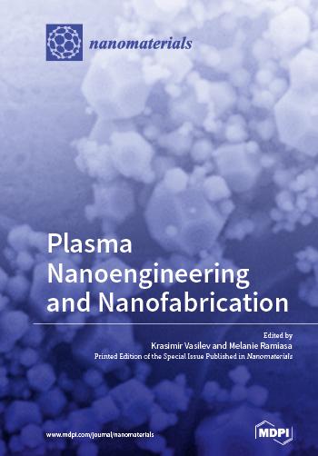Plasma Nanoengineering and Nanofabrication