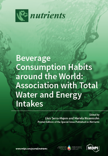 Beverage Consumption Habits around the World: Association with Total Water and Energy Intakes