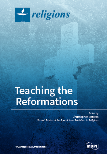 Teaching the Reformations