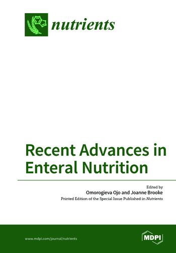 Recent Advances in Enteral Nutrition