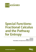 Special issue Special Functions: Fractional Calculus and the Pathway for Entropy Dedicated to Professor Dr. A.M. Mathai on the occasion of his 80th Birthday book cover image