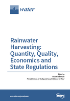 Special issue Rainwater Harvesting: Quantity, Quality, Economics and State Regulations book cover image
