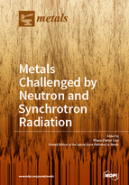 Special issue Metals Challenged by Neutron and Synchrotron Radiation book cover image