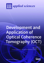 Special issue Development and Application of Optical Coherence Tomography (OCT) book cover image
