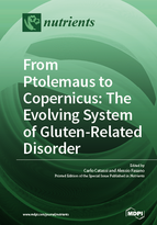 Special issue From Ptolemaus to Copernicus: The Evolving System of Gluten-Related Disorders book cover image