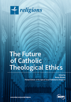 Special issue The Future of Catholic Theological Ethics book cover image