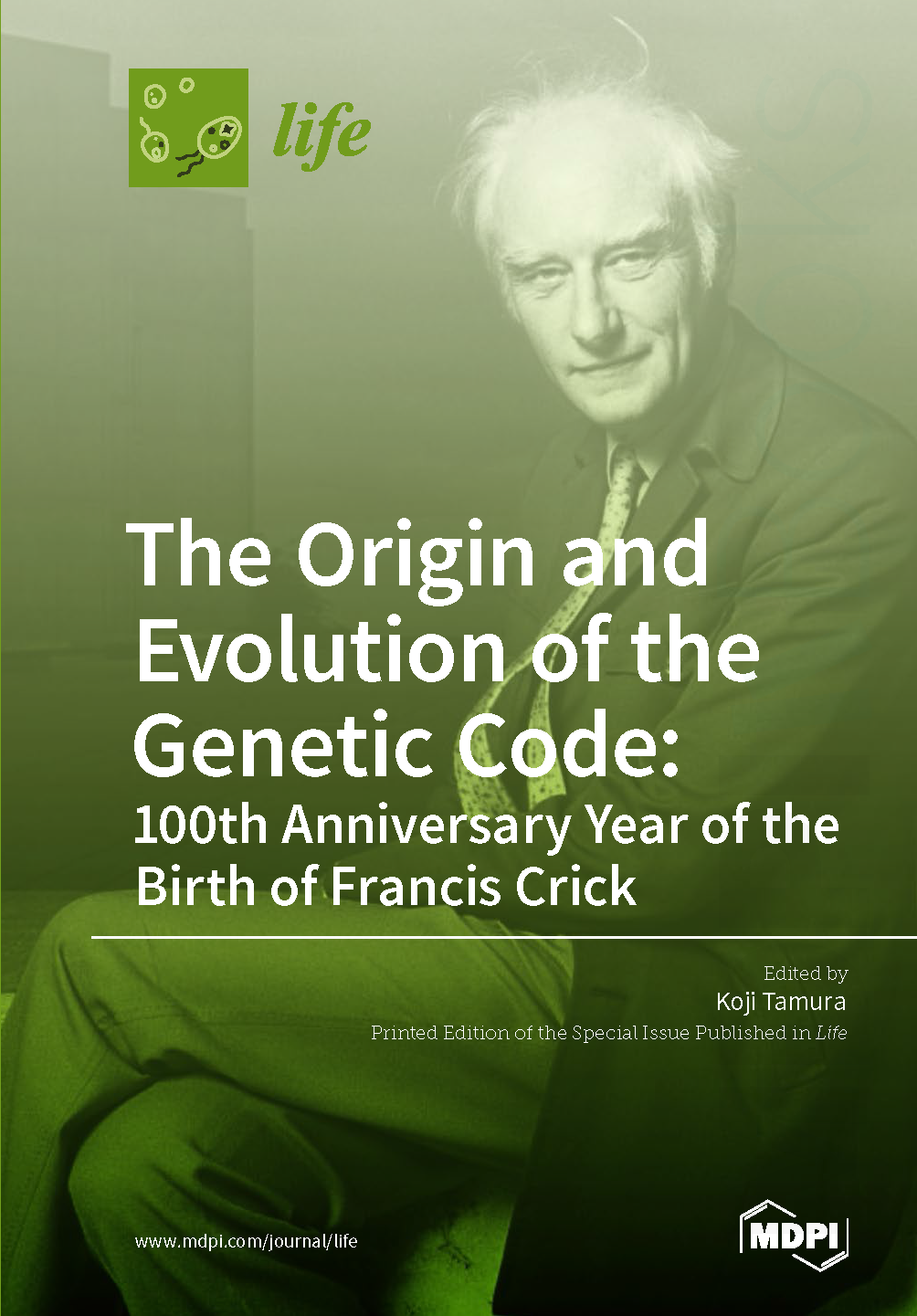 The Origin and Evolution of the Genetic Code: 100th Anniversary Year of the Birth of Francis Crick