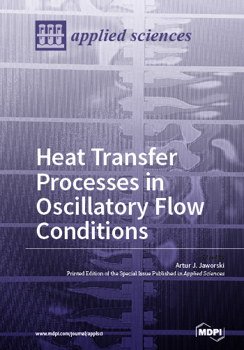 Heat Transfer Processes in Oscillatory Flow Conditions