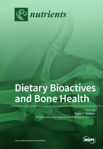 Dietary Bioactives and Bone Health