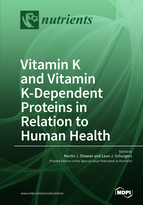 Special issue Vitamin K and Vitamin K-Dependent Proteins in Relation to Human Health book cover image