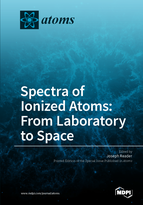 Special issue Spectra of Ionized Atoms: From Laboratory to Space book cover image
