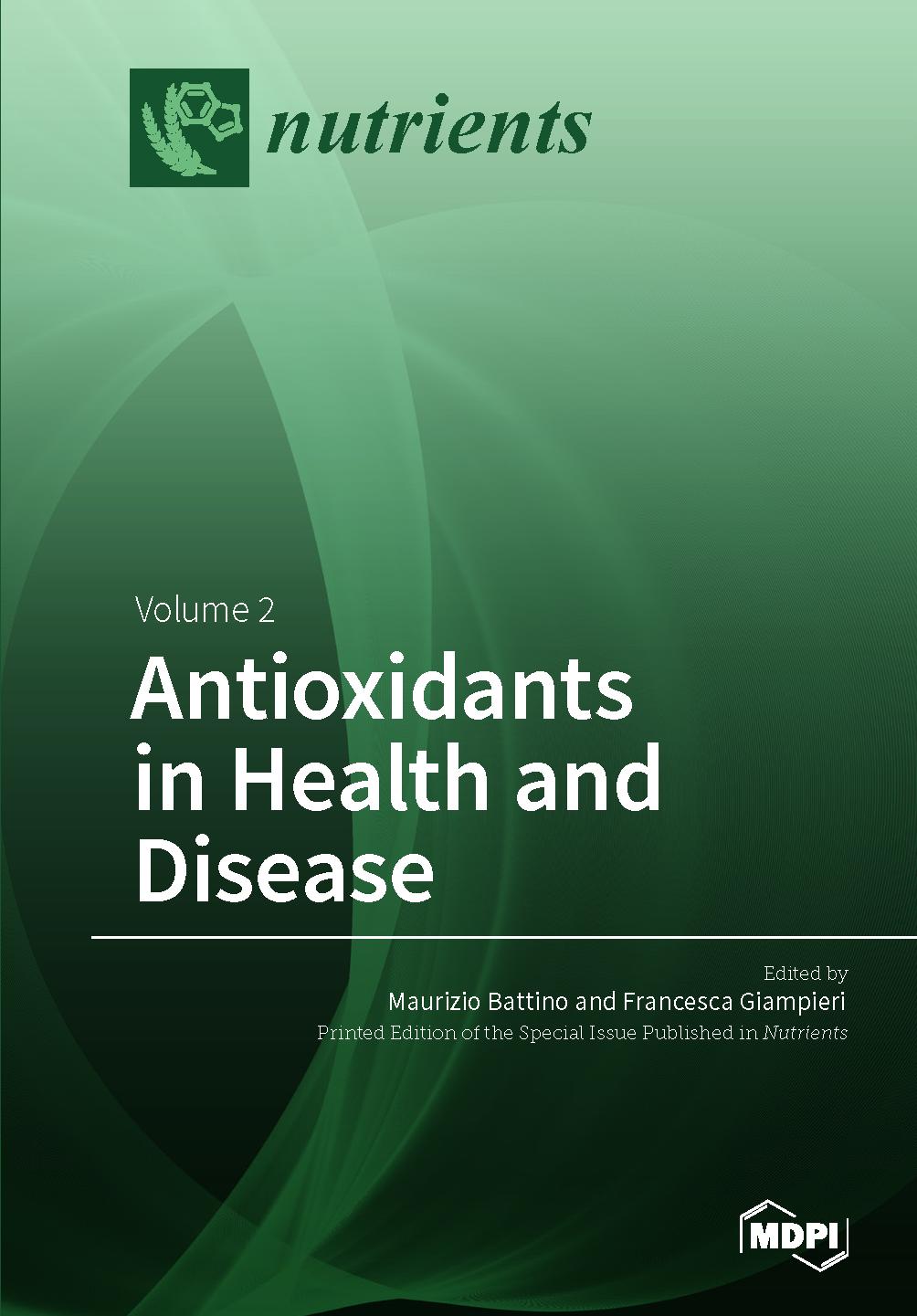 Antioxidants in Health and Disease