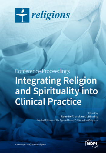 Integrating Religion and Spirituality into Clinical Practice