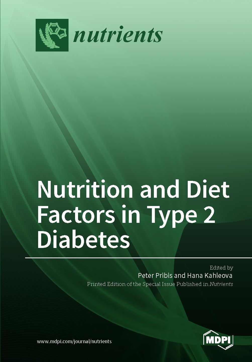 Nutrition and Diet Factors in Type 2 Diabetes