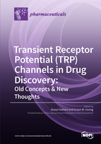 Special issue Transient Receptor Potential (TRP) Channels in Drug Discovery: Old Concepts & New Thoughts book cover image