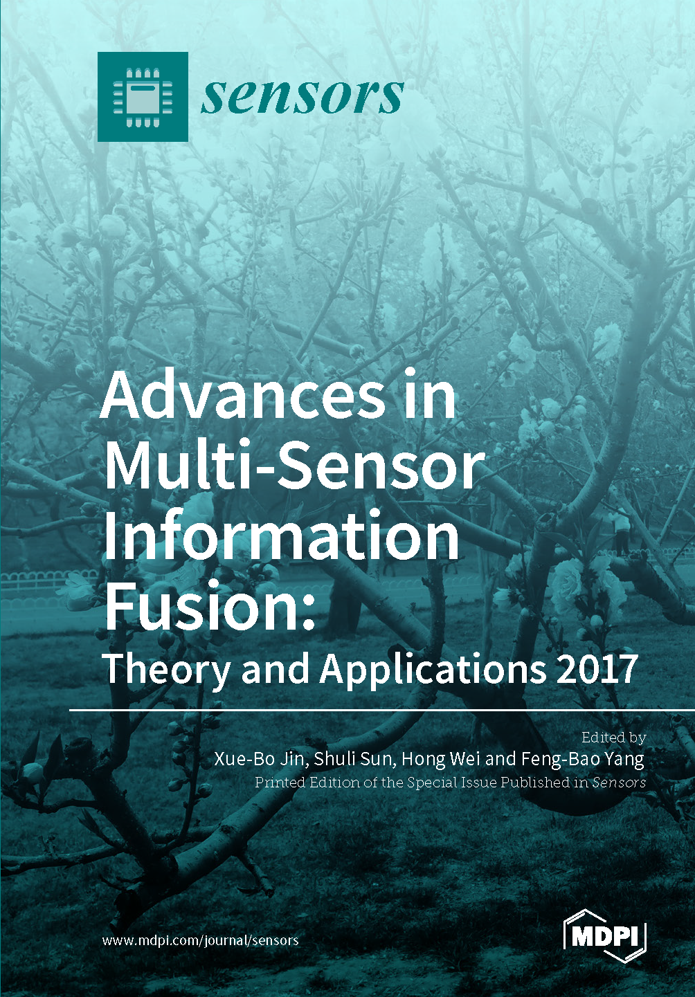 Advances in Multi-Sensor Information Fusion: Theory and Applications 2017