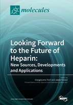 Special issue Looking Forward to the Future of Heparin: New Sources, Developments and Applications book cover image