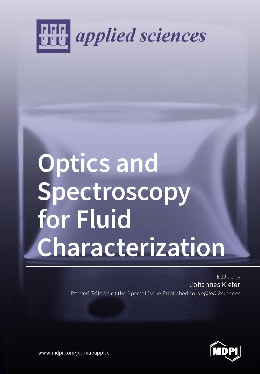 Optics and Spectroscopy for Fluid Characterization