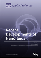 Recent Developments of Nanofluids