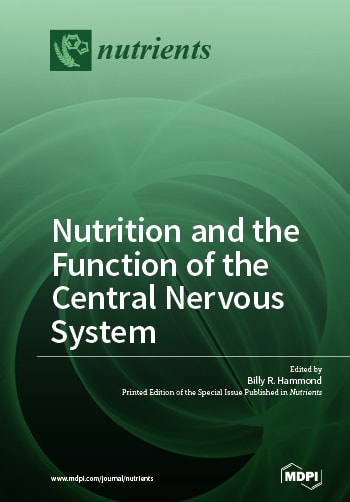 Nutrition and the Function of the Central Nervous System