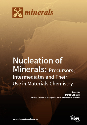 Nucleation of Minerals: Precursors, Intermediates and Their Use in Materials Chemistry